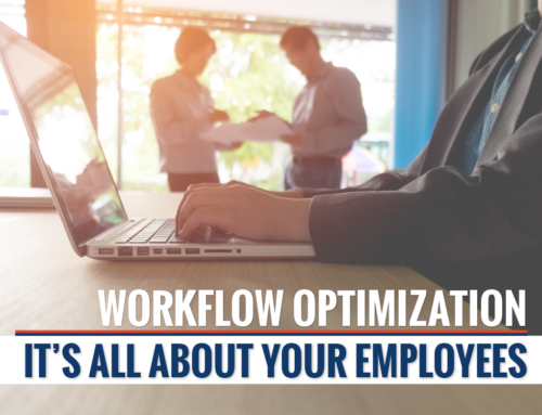 Workflow Optimization: It's All About Your Employees