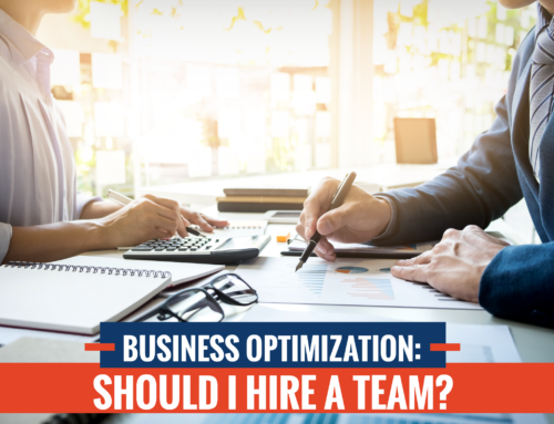 Business Optimization: Should I Hire a Team?