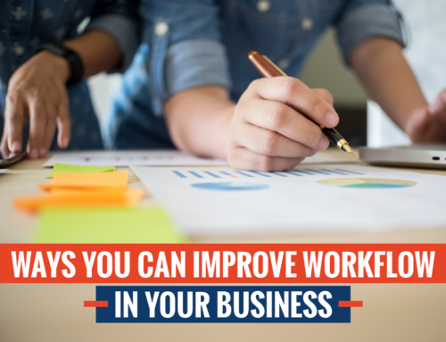 4 Ways You Can Improve Workflow in Your Business
