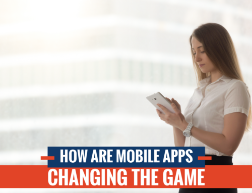 How Are Mobile Apps Changing the Game